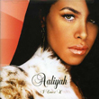 Aaliyah – I Care 4 U