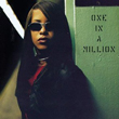 Aaliyah – One In A Million