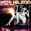Keri Hilson – In A Perfect World