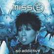Missy Elliott – So Addictive