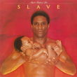 Slave – Just A Touch Of Love