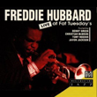 Freddie Hubbard – Live At Fat Tuesday's