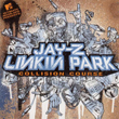 Jay-Z Linkin Park – Collision Course