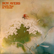 Roy Ayers – Daddy Bug & Friends