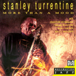 Stanley Turrentine – More Than A Mood